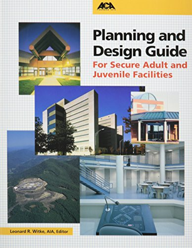 Planning and Design Guide for Secure Adult and Juvenile Facilities  1999 edition cover