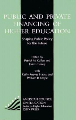 Public and Private Financing of Higher Education Shaping Public Policy for the Future  1997 edition cover