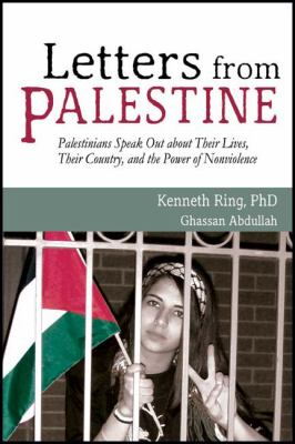 Letters from Palestine Palestinians Speak Out about Their Lives, Their Country, and the Power of Nonviolence N/A edition cover