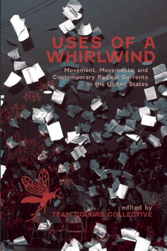 Uses of a Whirlwind Movement, Movements, and Contemporary Radical Currents in the United States  2010 edition cover