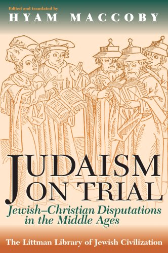Judaism on Trial Jewish-Christian Disputations in the Middle Ages  1993 (Reprint) edition cover