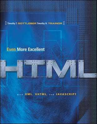 Even More Excellent HTML   2002 9780072509168 Front Cover