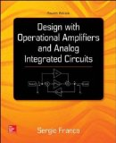 Design with Operational Amplifiers and Analog Integrated Circuits  4th 2015 edition cover