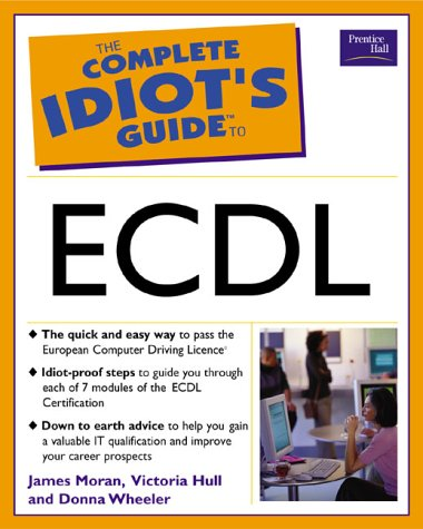The Complete Idiot's Guide to ECDL (The Complete Idiot's Guide) N/A edition cover