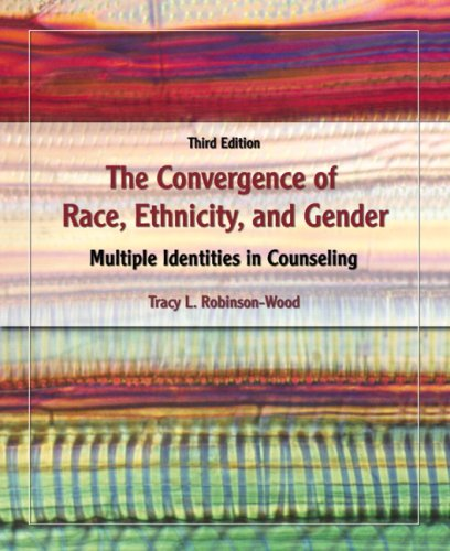 Convergence of Race, Ethnicity, and Gender Multiple Identities in Counseling 3rd 2009 edition cover