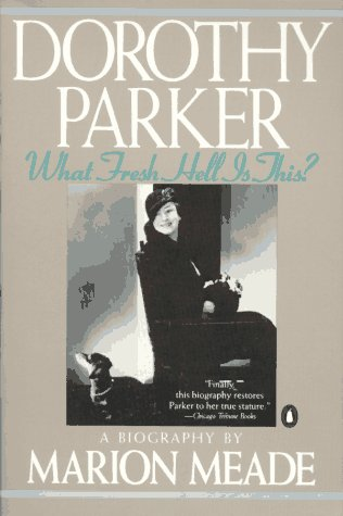 Dorothy Parker What Fresh Hell Is This? N/A edition cover