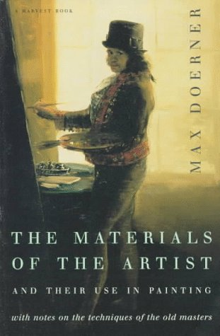 Materials of the Artist and Their Use in Painting With Notes on the Techniques of the Old Masters  1949 (Revised) edition cover