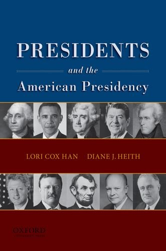 Presidents and the American Presidency   2012 edition cover