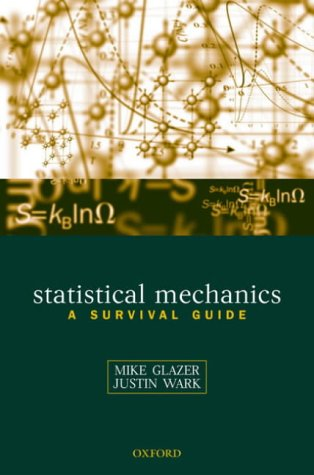 Statistical Mechanics A Survival Guide  2001 edition cover