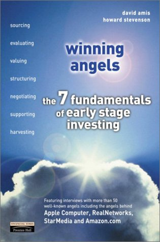 Winning Angels The 7 Fundamentals of Early Stage Investing  2001 9780273649168 Front Cover