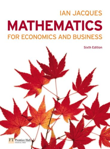 Mathematics for Economics and Business  6th 2009 9780273722168 Front Cover