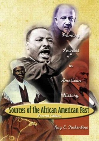 Sources of the African-American Past Primary Sources in American History 2nd 2004 (Revised) edition cover