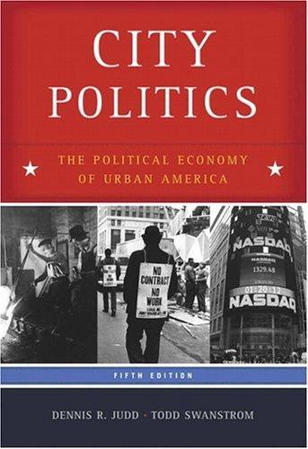City Politics The Political Economy of Urban America 5th 2006 (Revised) edition cover