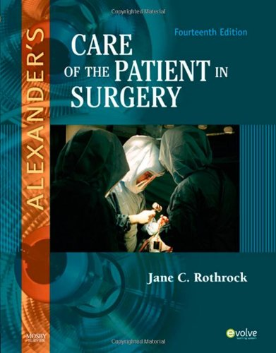 Alexander's Care of the Patient in Surgery  14th 2010 edition cover