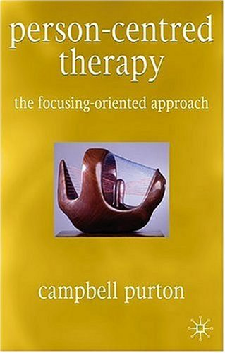 Person-Centred Therapy The Focusing-Oriented Approach  2004 9780333969168 Front Cover