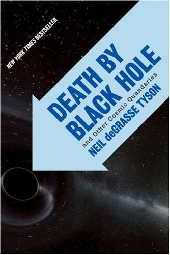 Death by Black Hole And Other Cosmic Quandaries  2007 edition cover