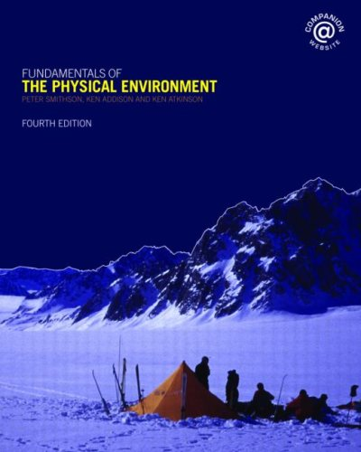 Fundamentals of the Physical Environment  4th 2008 (Revised) edition cover