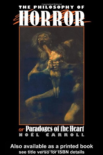 Philosophy of Horror Or, Paradoxes of the Heart  1990 edition cover