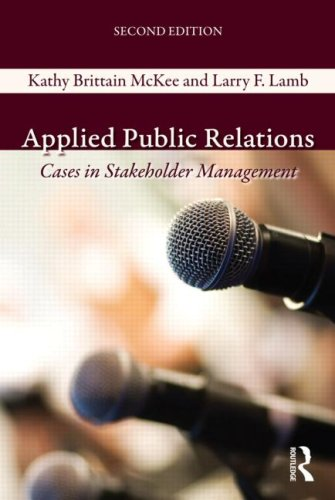 Applied Public Relations Cases in Stakeholder Management 2nd 2009 (Revised) 9780415999168 Front Cover