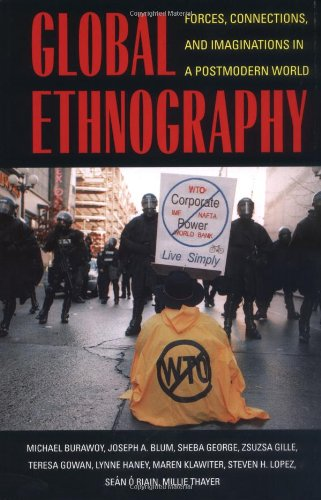 Global Ethnography Forces, Connections and Imaginations in a Postmodern World  2000 edition cover