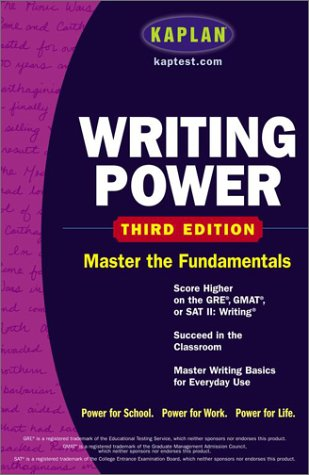 Kaplan Writing Power Score Higher on the SAT, GRE, and Other Standardized Tests 3rd 2003 (Revised) edition cover