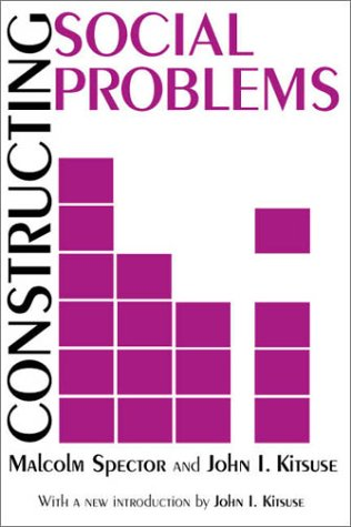 Constructing Social Problems   2000 edition cover