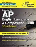 Cracking the AP English Language and Composition Exam, 2016 Edition   2015 edition cover
