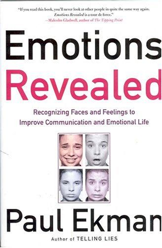 Emotions Revealed Recognizing Faces and Feelings to Improve Communication and Emotional Life  2003 (Revised) 9780805075168 Front Cover