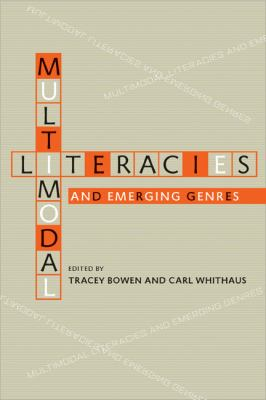 Multimodal Literacies and Emerging Genres   2013 edition cover