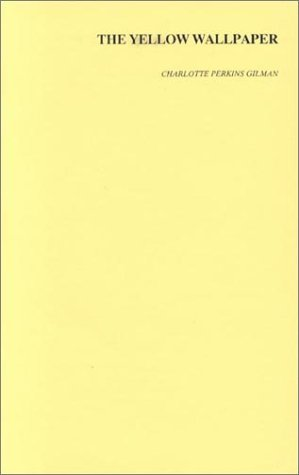 Yellow Wallpaper 1st (Reprint) edition cover