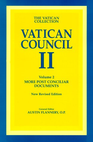 Vatican Council II Vol. II : More Post-Conciliar Documents  1998 9780918344168 Front Cover