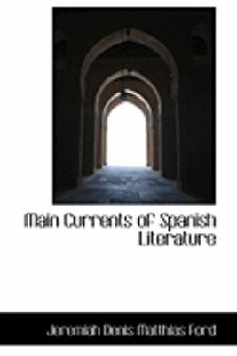 Main Currents of Spanish Literature:   2009 edition cover