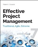 Effective Project Management Traditional, Agile, Extreme 7th 2014 edition cover