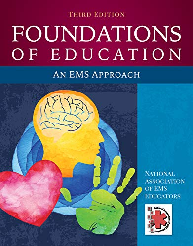 Foundations of Education: an EMS Approach  3rd 2020 (Revised) 9781284145168 Front Cover