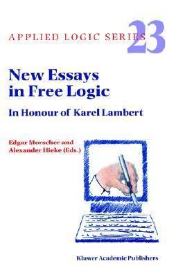 New Essays in Free Logic In Honour of Karel Lambert  2001 9781402002168 Front Cover