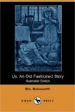 Us An Old Fashioned Story N/A 9781406583168 Front Cover