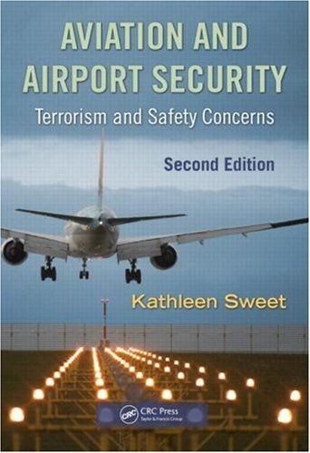 Aviation and Airport Security Terrorism and Safety Concerns, Second Edition 2nd 2008 edition cover
