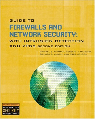 Guide to Firewalls and Network Security With Intrusion Detection and VPNs 2nd 2009 edition cover
