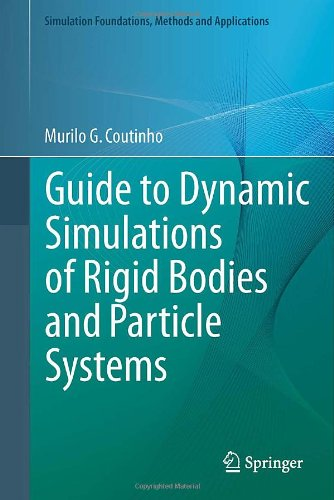 Guide to Dynamic Simulations of Rigid Bodies and Particle Systems:   2012 edition cover