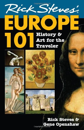 Europe 101 History and Art for the Traveler 7th 2006 edition cover