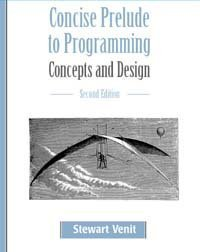 Concise Prelude to Programming Concepts and Design 2nd 2004 (Revised) 9781576761168 Front Cover