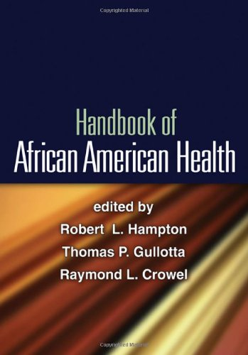 Handbook of African American Health   2010 9781606237168 Front Cover