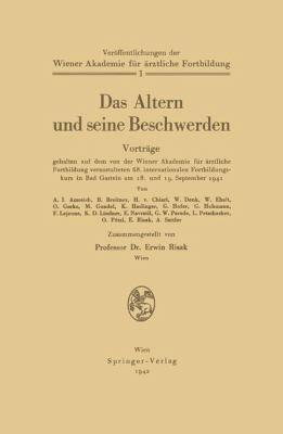 Altern und Seine Beschwerden   1942 9783709196168 Front Cover
