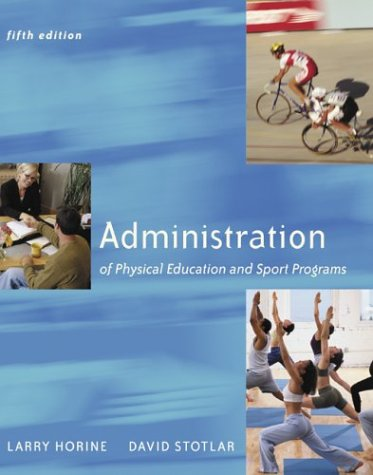Administration of Physical Education and Sport Programs  5th 2004 edition cover