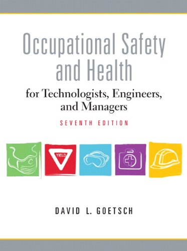 Occupational Safety and Health for Technologists, Engineers, and Managers  7th 2011 edition cover