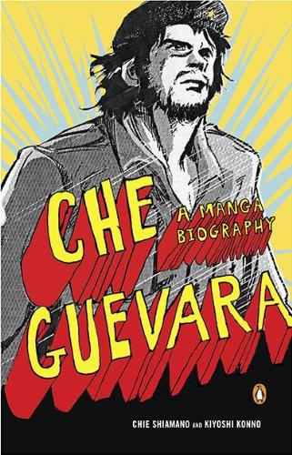 Che Guevara A Manga Biography  2010 edition cover