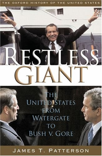 Restless Giant The United States from Watergate to Bush V. Gore  2005 edition cover