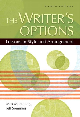 Writer's Options Lessons in Style and Arrangement 8th 2008 edition cover