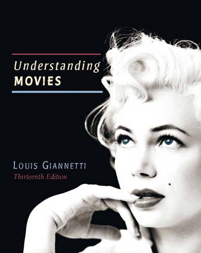 Understanding Movies:   2013 9780205856169 Front Cover