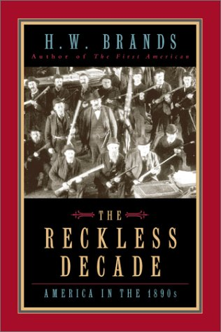 Reckless Decade America in the 1890s  2002 (Reprint) edition cover